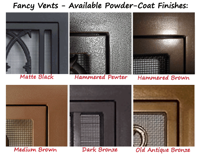 Fancy Vents - Available Powder-Coat Finishes